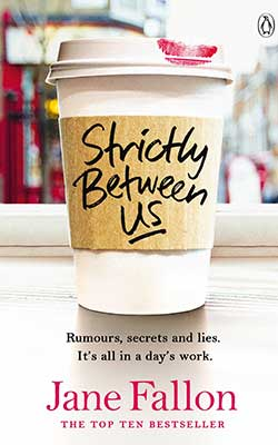 Strictly Between Us - Jane Fallon