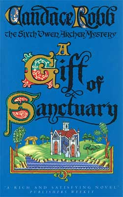 Gift of Sanctuary - Candace Robb Book Cover
