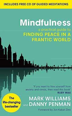 Mindfulness - Mark Williams & Danny Penman