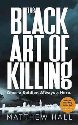 Black Art of Killing - Matthew Hall