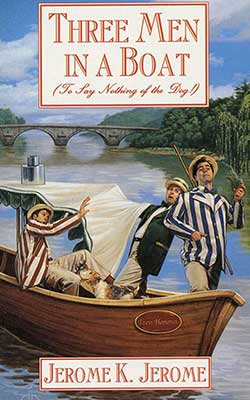 Three Men in a Boat - Jerome K Jerome